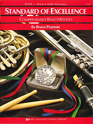 (W21PR - Standard of Excellence Book 1 Drums and Mallet Percussion - Book Only (Standard of Excellence Comprehensive Band Method))