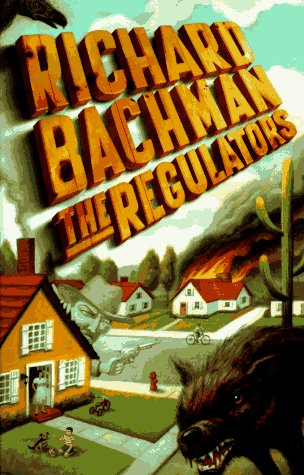 (The Regulators)