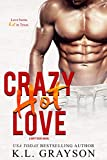 Crazy, Hot Love
