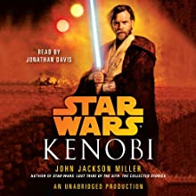 Kenobi: Star Wars Legends Audiobook by John Jackson Miller Narrated by Jonathan Davis