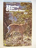 Hunting the Whitetail Deer, Russell Tinsley, 0064633942
