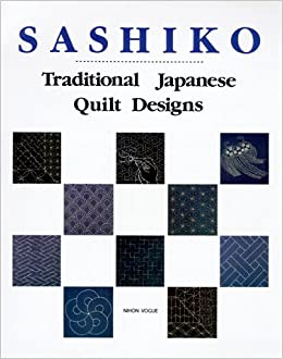 Sashiko: Traditional Japanese Quilt Designs: Nihon Vogue ... : japanese quilting books - Adamdwight.com