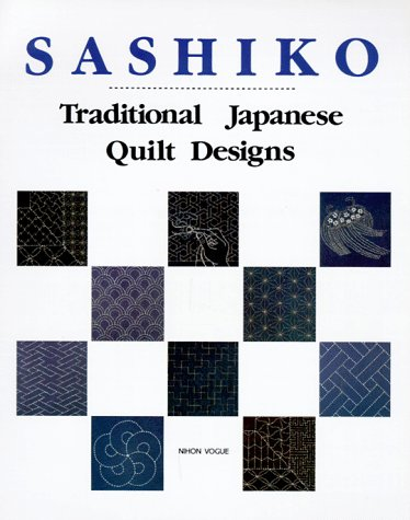 (Sashiko: Traditional Japanese Quilt Designs)