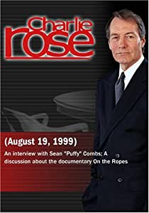 Charlie Rose (August 19, 1999)