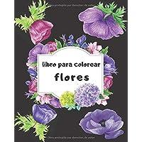 libro para colorear flores: Un libro para colorear