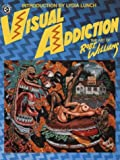 Visual Addiction, Robert Williams, 0867193778