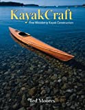 Kayakcraft: Fine Woodstrip Kayak Construction