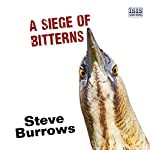 A Siege of Bitterns | Steve Burrows
