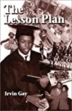 The Lesson Plan, Irvin Gay, 0943864216