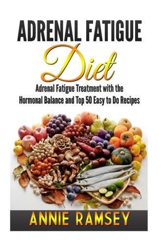 Adrenal Fatigue Diet Treatment Hormonal