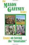 "The Mason Gaffney Reader: Essays on Solving the ""Unsolvable"""