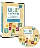Kreuz und mehr: Der Kurs zum christlichen Glauben DVD mit Kurzfilmen und Materialien