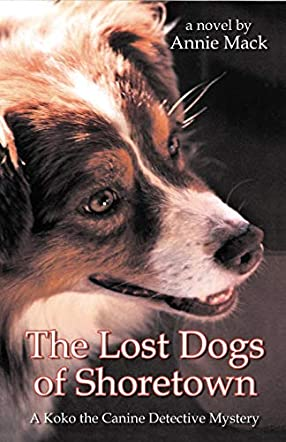 The Lost Dogs of Shoretown