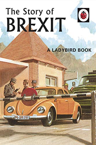The Story of Brexit (Ladybirds for Grown-Ups Book 10) for sale  Delivered anywhere in USA
