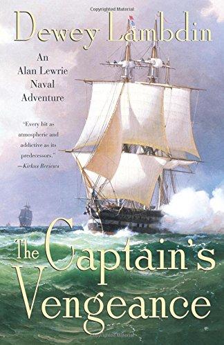 The Captain's Vengeance: An Alan Lewrie Naval Adventure (Alan Lewrie Naval Adventures) ebook