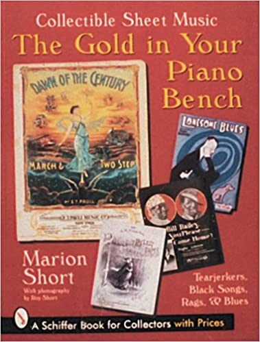 The Gold in Your Piano Bench: Collectible Sheet Music