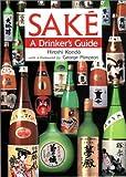 Sake, a Drinker's Guide