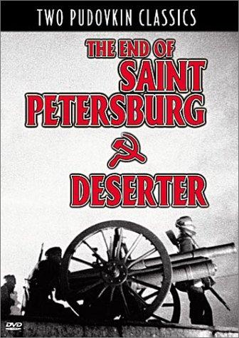 The End of Saint Petersburg / Deserter (Deserter Dvd)