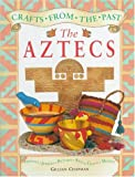 The Aztecs, Gillian Chapman, 157572555X