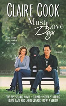 Must Love Dogs: (Book 1) by [Cook, Claire]