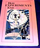 How Experiments End, Galison, Peter L., 0226279146