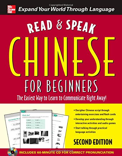 Read and Speak Chinese for Beginners with Audio CD, Second Edition (Read and Speak Languages for (Cool Words Beginning With E)