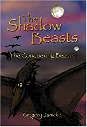 The Shadow Beasts: The Conquering Beasts