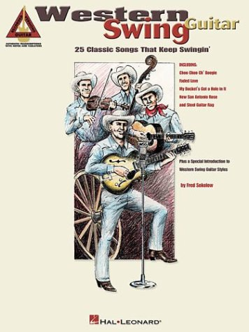 WESTERN SWING GUITAR         25 CLASSIC SONGS THAT KEEP   SWINGIN