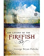 The Legend of The Firefish