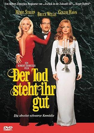Der Tod steht ihr gut: Amazon.de: Meryl Streep, Goldie
