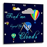 3dRose Alexis Design - Hot Air Balloon - Hot air balloons, clouds, sun, Find me beyond the clouds on blue - 15x15 Wall Clock (dpp_272466_3)