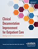 Clinical Documentation Improvement for Outpatient Care: Design and Implementation