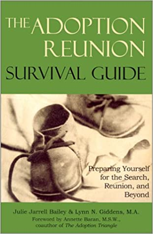 The Adoption Reunion Survival Guide: Preparing Yourself for