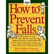 How to Prevent Falls: A Comprehensive Guide to Better Balance