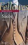 Snobs par Fellowes