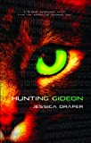 Hunting Gideon by Jessica Draper front cover