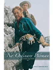 No Ordinary Woman: The Story of Mary Schaffer Warren