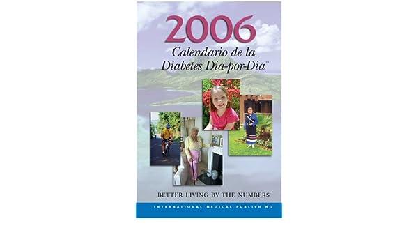 2006 Calendario de la Diabetes Dia-por-Dia (Spanish Edition ...