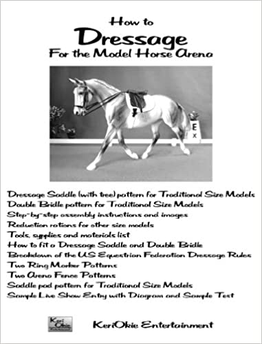 How To Dressage For The Model Horse Arena Carrie Olguin