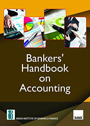 IIBF's Bankers' Handbook on Accounting – Comprehensive book covering all the facets involved in accounting, covering the length of the subject along with sufficient depth