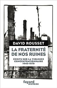 """Afficher """"La fraternité de nos ruines"""""""