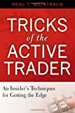img - for Tricks of the Active Trader: An Insider's Techniques for Getting the Edge book / textbook / text book