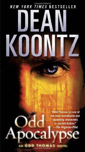 Odd Apocalypse: An Odd Thomas Novel by Koontz, Dean (2013) Mass Market Paperback