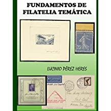 FUNDAMENTOS DE FILATELIA TEMATICA (Spanish Edition)