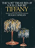 The Lost Treasures of Louis Comfort Tiffany, Hugh F. McKean, 0385095856