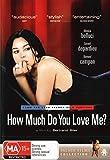 How Much Do You Love Me? [Monica Bellucci] [NON-USA Format / PAL / Region 4 Import - Australia]