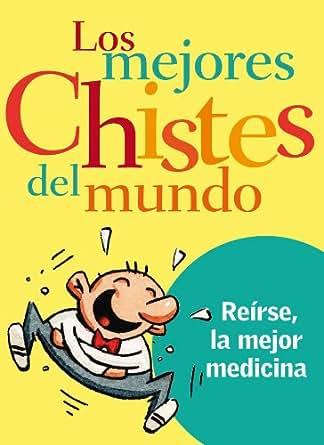 Amazon.com: Los mejores chistes del mundo (Spanish Edition