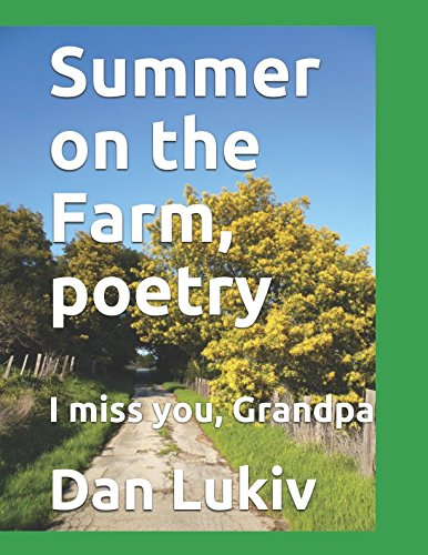Download Summer on the Farm, poetry: I miss you, Grandpa pdf