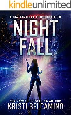 Night Fall (Gia Santella Crime Thrillers Book 7)