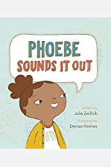 Phoebe Sounds It Out Hardcover